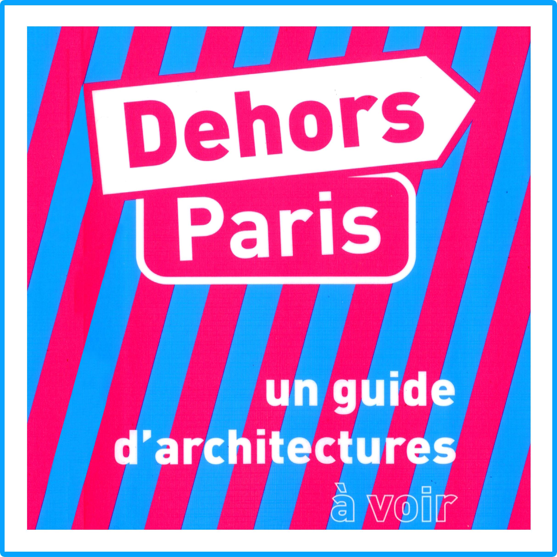 Dehors Paris guide 2